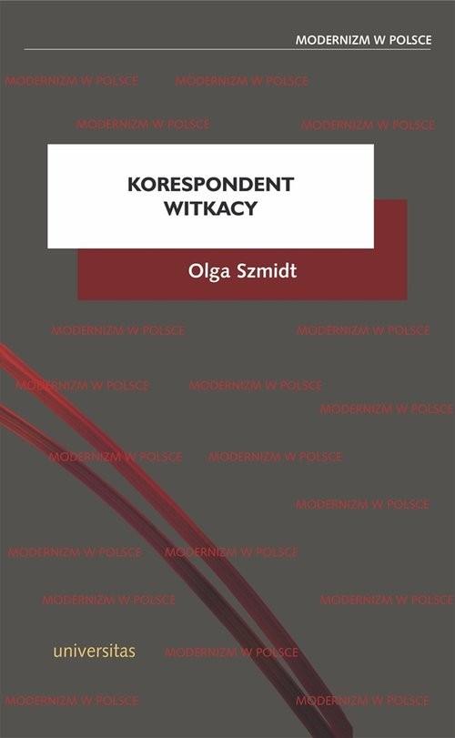 okładka Korespondent Witkacy, Książka | Olga Szmidt