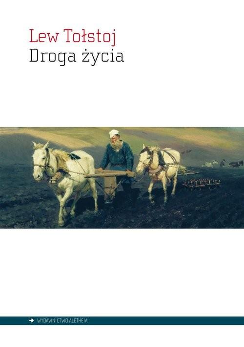 okładka Droga życia, Książka | Lew Tołstoj