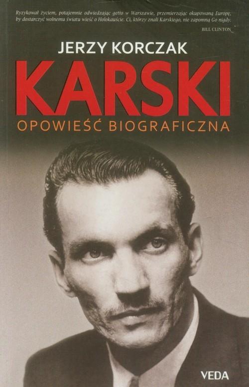 okładka Karski Opowieść biograficzna, Książka | Korczak Jerzy