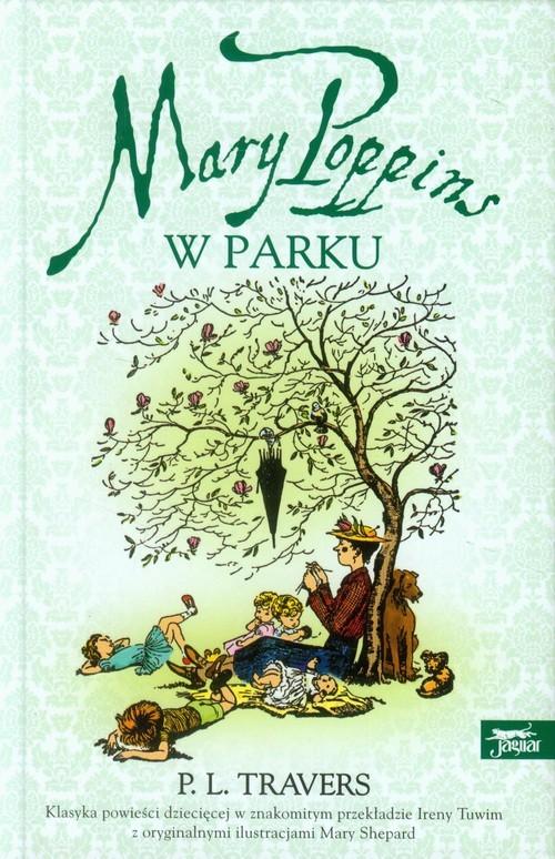okładka Mary Poppins w parku, Książka | Pamela L. Travers