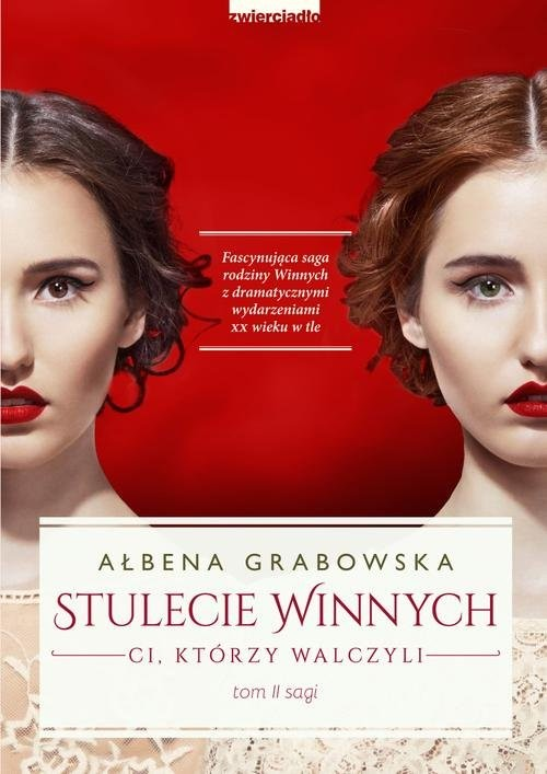 okładka Stulecie Winnych Ci, którzy walczyli, Książka   Grabowska Ałbena