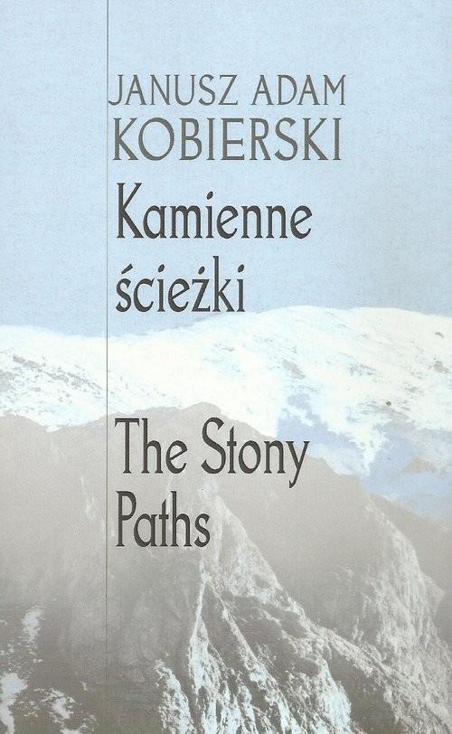 okładka Kamienne ścieżki, Książka   Janusz Adam Kobierski