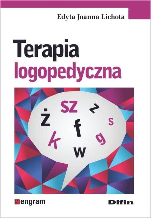 okładka Terapia logopedyczna, Książka | Edyta Joanna Lichota
