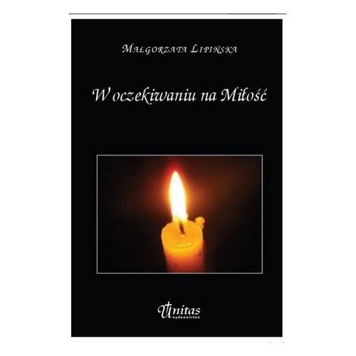 okładka W oczekiwaniu na Miłość, Książka | Lipińska Małgorzata