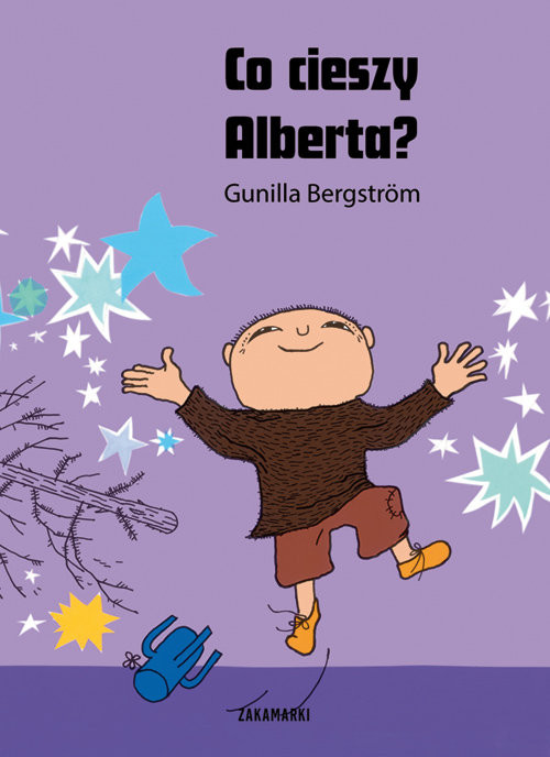 okładka Co cieszy Alberta?książka |  | Bergstrom Gunilla