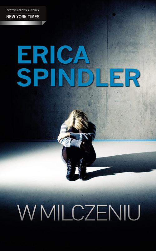 okładka W milczeniu, Książka | Spindler Erica
