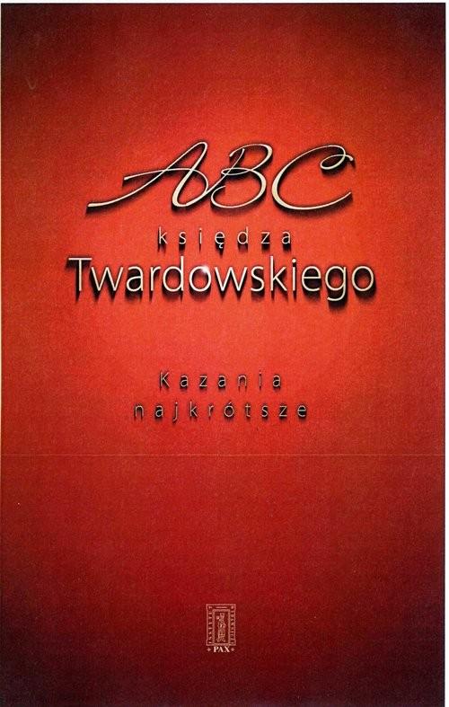 okładka ABC księdza Twardowskiego Kazania najkrótsze, Książka   Jan Twardowski