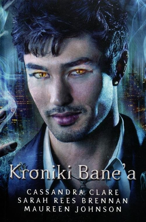 okładka Kroniki Bane'a, Książka | Cassandra Clare, Maureen Johnson, Res-Brennan