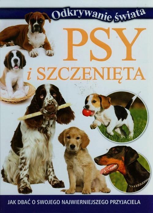 okładka Psy i szczenięta, Książka | Praca Zbiorowa