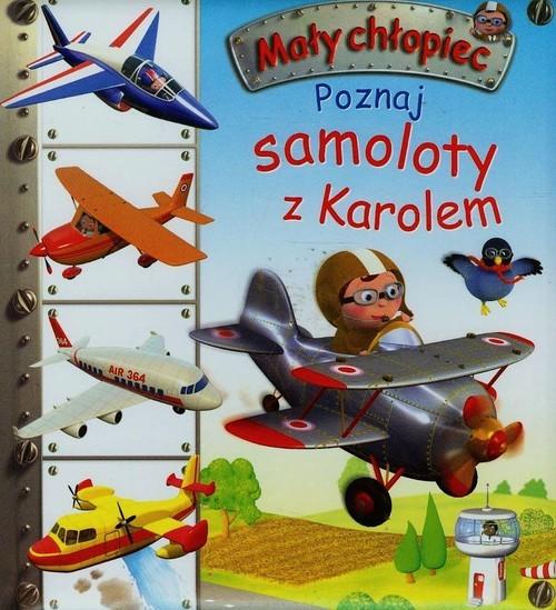 okładka Poznaj samoloty z Karolem, Książka | Emilie Beaumont