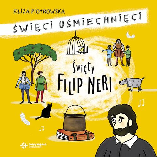 okładka Święty Filip Neri, Książka | Piotrowska Eliza