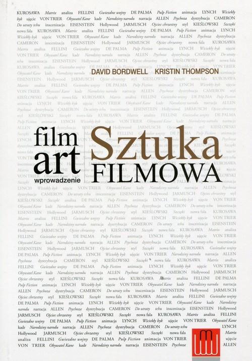 okładka Film Art Sztuka filmowa wprowadzenie, Książka | David Bordwell, Kristin Thompson
