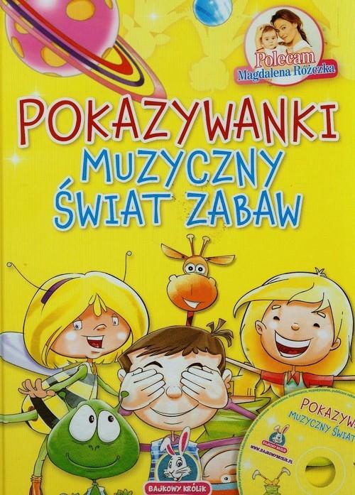 okładka Pokazywanki muzyczny świat zabaw + CD, Książka | praca zbiorowa