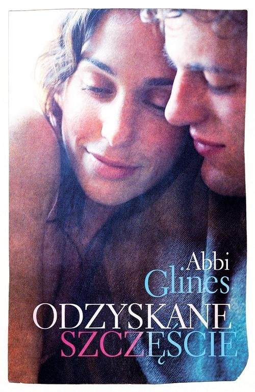 okładka Odzyskane szczęście, Książka | Abbi Glines