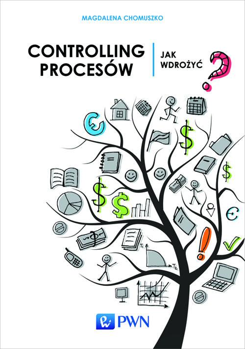 okładka Controlling procesów Jak wdrożyć?, Książka | Chomuszko Magdalena