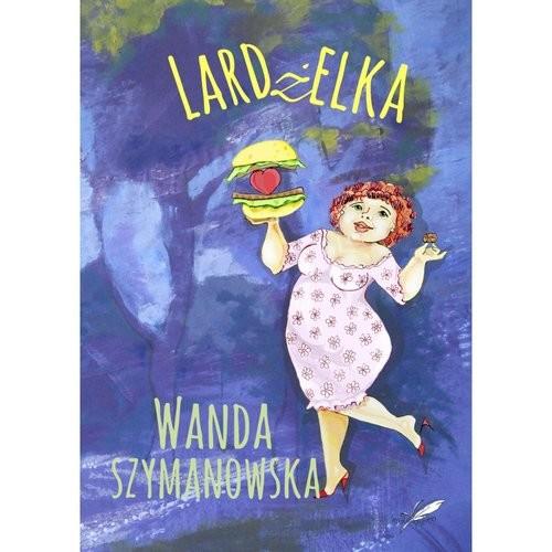 okładka Lardżelka, Książka | Wanda Szymanowska