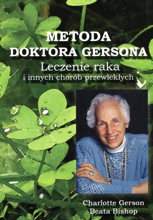 okładka Metoda Doktora Gersona, Książka | Praca Zbiorowa
