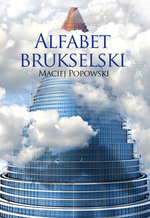 okładka Alfabet brukselski, Książka | Maciej  Popowski