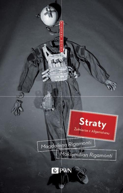 okładka Straty Żołnierze z Afganistanu, Książka | Magdalena  Rigamonti, Maksymilian  Rigamonti