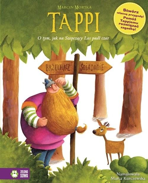 okładka Tappi O tym jak na Szepczący Las padł czar, Książka | Mortka Marcin