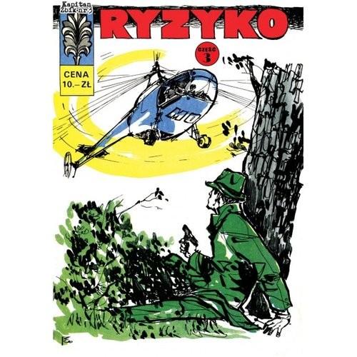 okładka Kapitan Żbik 03 Ryzyko część 3, Książka   Sobala Zbigniew