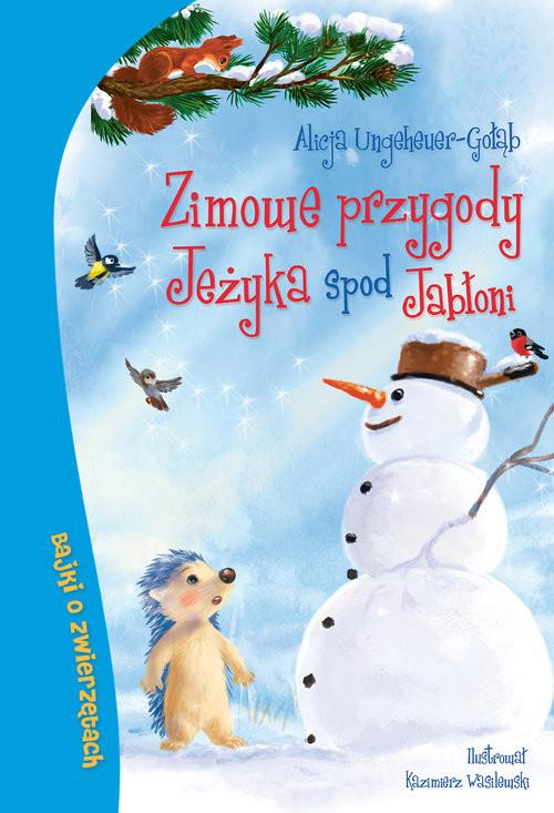 okładka Zimowe przygody Jeżyka spod Jabłoni, Książka   Ungeheuer-Gołąb Alicja