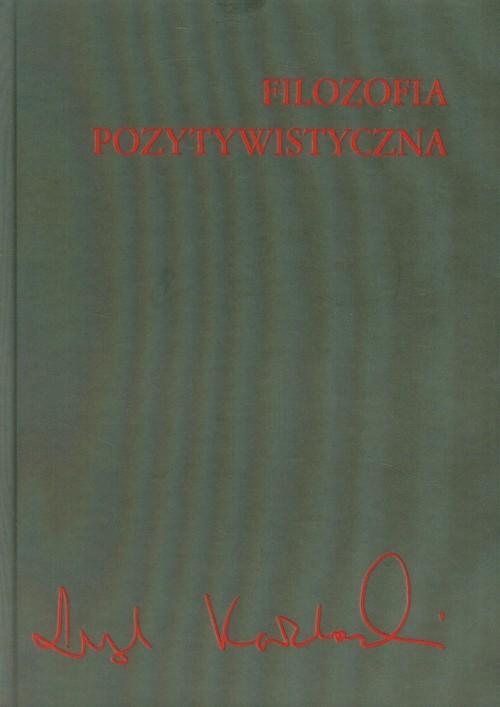 okładka Filozofia pozytywistyczna, Książka | Kołakowski Leszek