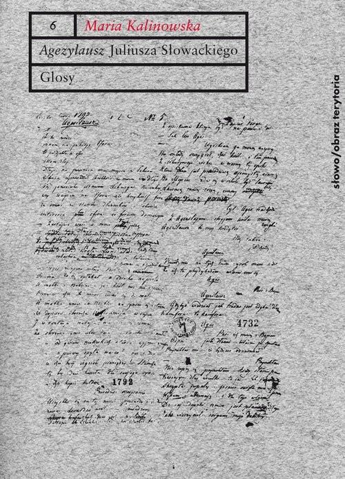 okładka Agezylausz Juliusza Słowackiego Glosy, Książka | Kalinowska Maria