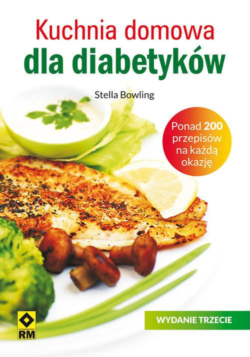 okładka Kuchnia domowa dla diabetyków, Książka | Stella Bowling