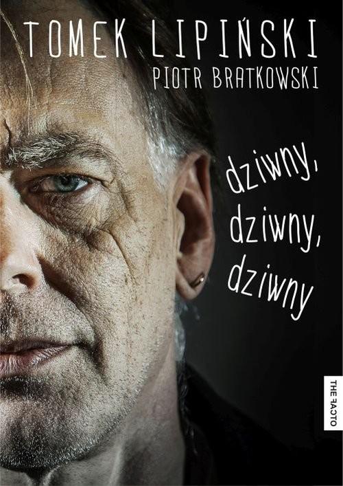 okładka Dziwny dziwny dziwny, Książka | Tomek  Lipiński, Piotr  Bratkowski