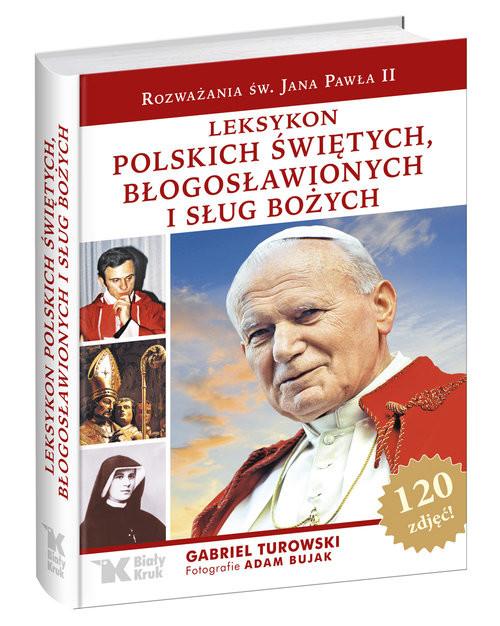 okładka Leksykon polskich świętych, błogosławionych i sług bożychksiążka |  | Turkowski Gabriel