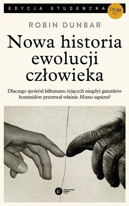 okładka Nowa historia ewolucji człowieka, Książka | Robin Dunbar