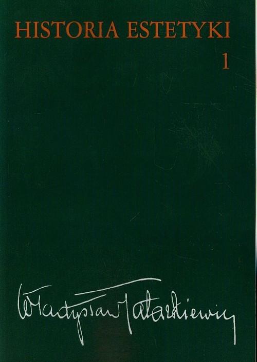 okładka Historia estetyki Tom 1, Książka | Tatarkiewicz Władysław