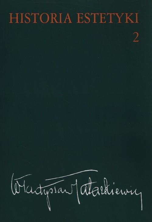 okładka Historia estetyki Tom 2, Książka | Tatarkiewicz Władysław