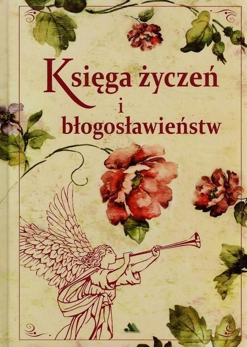 okładka Księga życzeń i błogosławieństw, Książka | Chaberka Mariola