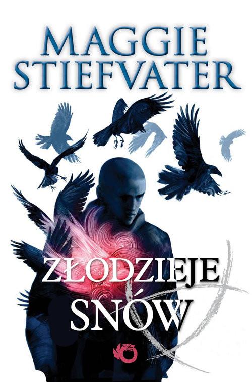 okładka Złodzieje snów, Książka | Stiefvater Maggie