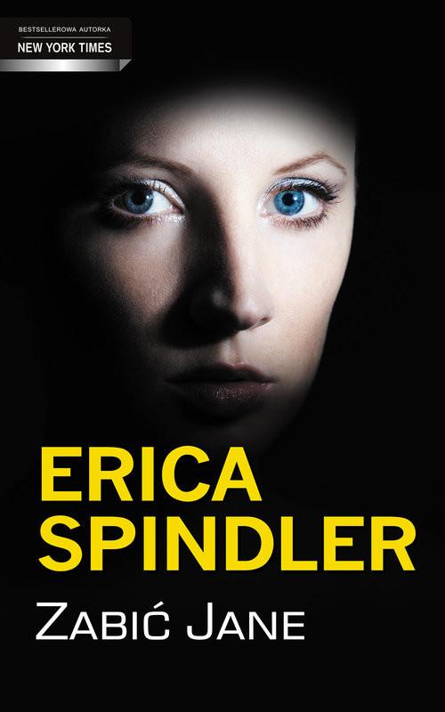 okładka Zabić Jane, Książka | Spindler Erica