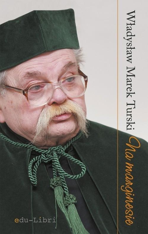okładka Na marginesie, Książka | Władysław Marek Turski