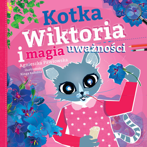 okładka Kotka Wiktoria i magia uważności, Książka | Pawłowska Agnieszka