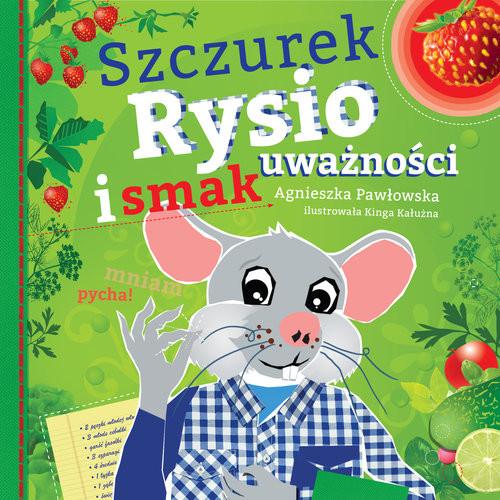 okładka Szczurek Rysio i smak uważności, Książka | Pawłowska Agnieszka