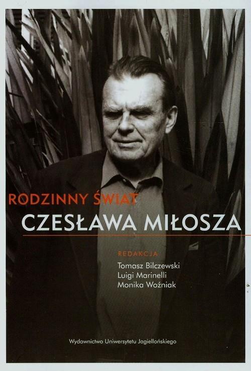 okładka Rodzinny świat Czesława Miłosza, Książka |