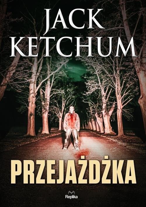 okładka Przejażdżka, Książka   Ketchum Jack