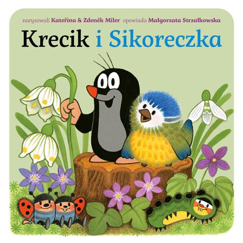 okładka Krecik i Sikoreczka, Książka | Małgorzata Strzałkowska