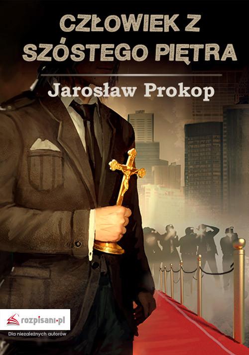 okładka Człowiek z szóstego piętra, Książka | Prokop Jarosław