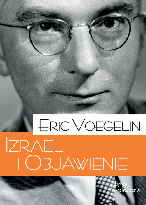 okładka Izrael i Objawienieksiążka      Voegelin Eric