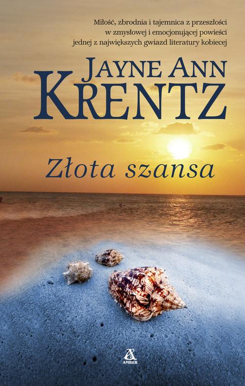 okładka Złota szansa, Książka | Jayne Ann Krentz