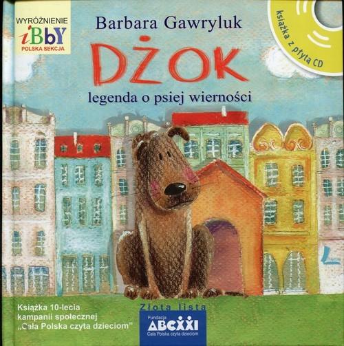 okładka Dżok Legenda o psiej wierności, Książka | Gawryluk Barbara