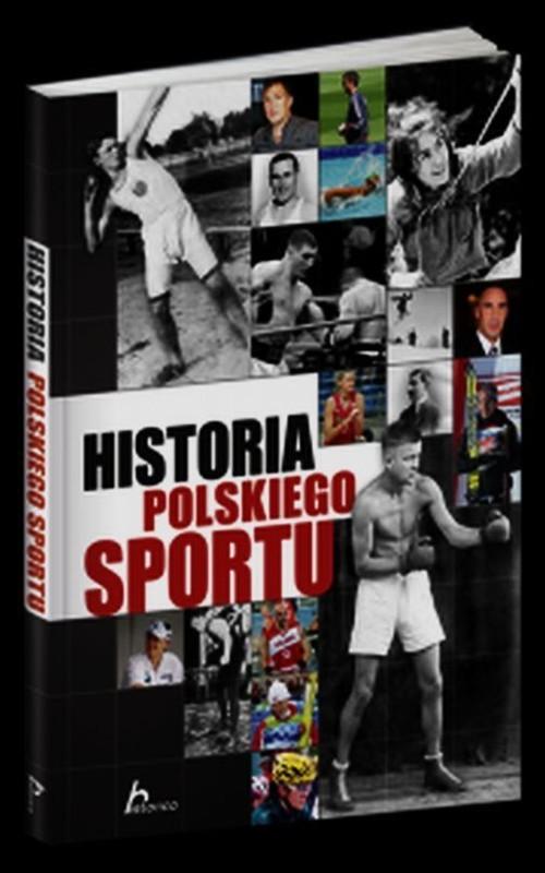 okładka Historia polskiego sportu, Książka | Piotr Żak