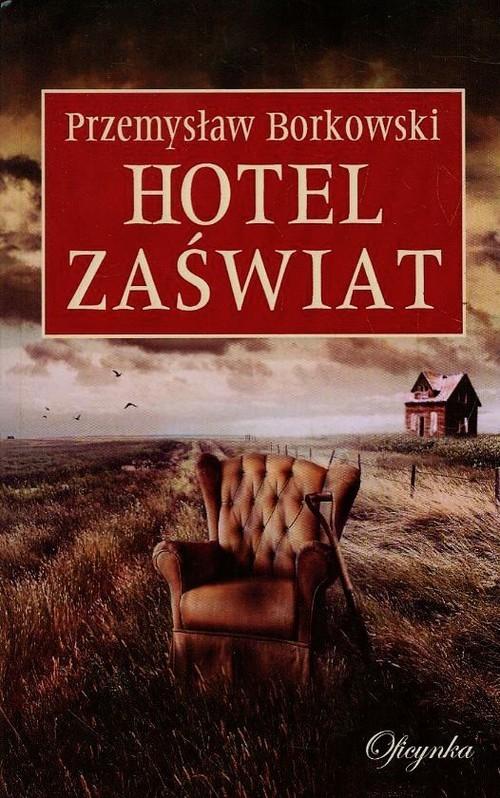 okładka Hotel Zaświat, Książka | Borkowski Przemysław