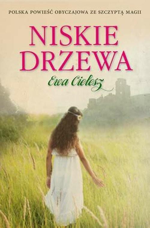 okładka Niskie drzewa, Książka | Ewa Cielesz
